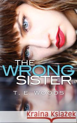 The Wrong Sister - audiobook T. E. Woods 9781543630220