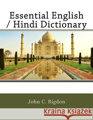 Essential English / Hindi Dictionary John C. Rigdon 9781544013923
