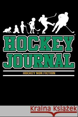 Hockey Journal: Hockey Notebook & Personal STATS Tracker 100 Games My Hocke Blank Boo 9781544032764