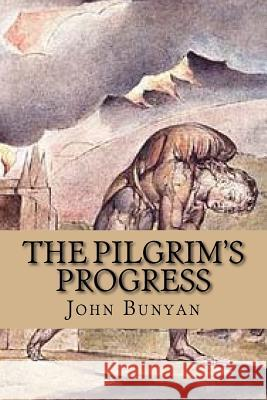 The Pilgrim's Progress John Bunyan 9781544049908