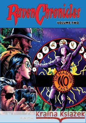 Raven Chronicles - Volume 2: Faith and Machines Gary Reed Craig Brasfield David Boller 9781544299914