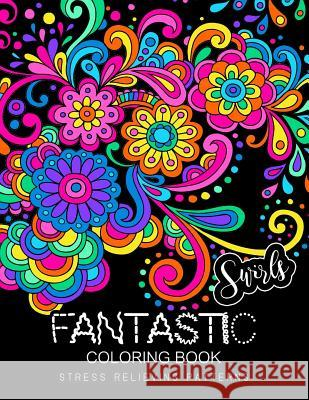 Fantastic Swirls Coloring Book For Adult