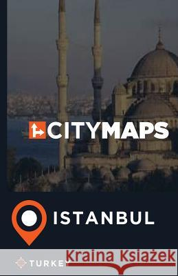 City Maps Istanbul Turkey James McFee 9781544896748