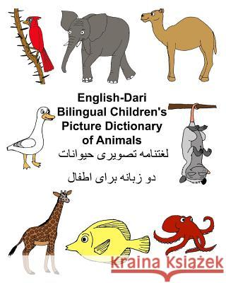 English-Dari Bilingual Children's Picture Dictionary of Animals Richard Carlso Kevin Carlson 9781545127193