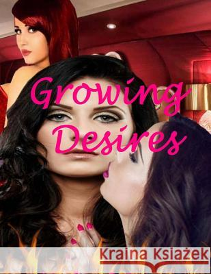 Growing Desires Michael Reyes 9781545155387