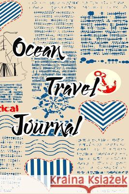Ocean Travel Journal Journal Travel 9781545220412