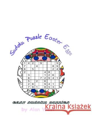 Puzzle Easter Eggs: Coloring For Relax and Experienced Solver Alan West 9781545310250