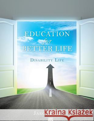 Education for Better Life Jako Depo 9781545608203