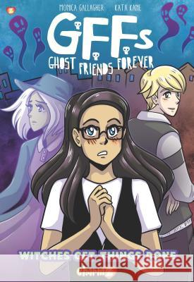 Ghost Friends Forever #2 Monica Gallagher Kata Kane 9781545801512