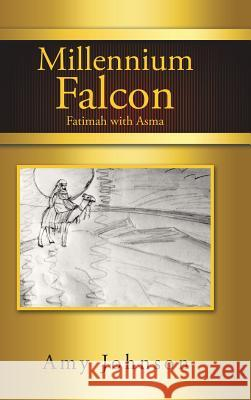 Millennium Falcon: Fatimah with Asma Amy Johnson 9781546283515