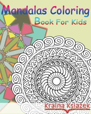 Mandalas Coloring Book for Kids: Happy Coloring Book: Stained Glass Coloring Book Gem Book Mandalas Coloring Boo 9781546406389