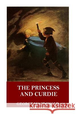 The Princess and Curdie George MacDonald 9781546647690