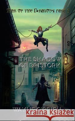 The Shadow of Bristork Wayne O'Brien 9781546975526