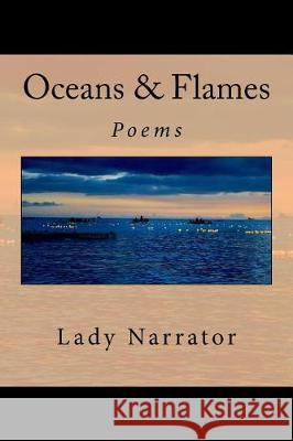 Oceans & Flames Lady Narrator Dania Ayah Alkhouli Sama Wareh 9781547259250 Createspace Independent Publishing Platform