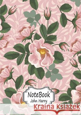 Notebook: Beautiful Pink Rose: 110 Pages of 7 X 10 Blank Paper for Drawing, Doodling or Sketching (Sketchbooks) John Harry 9781548044541