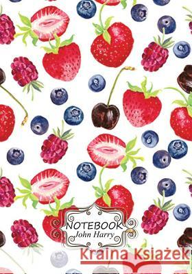 Notebook Journal: Dot-Grid, Graph, Lined, Blank No Lined: Berry Wallpaper.1 Pocket Notebook Journal Diary, 110 Pages, 7 X 10 (Blank Note John Harry 9781548082215