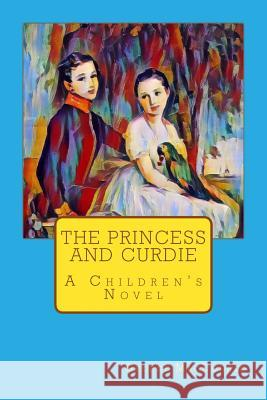 The Princess and Curdie George MacDonald 9781548303198