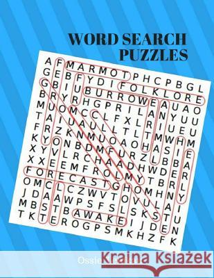 Word Search Puzzles: Large Print Puzzles Books Games Word Search 365 Puzzles Ossie Lemkau 9781548337049