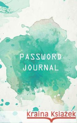 Password Journal: Web Password Logbook - (Green Watercolor) - A Password Journal to Protect Your Usernames & Password - 5x8 Over 100 Pag Password Journal                         MS Password 9781548453237