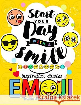 Emoji Coloring Book for Adults: A Positive & Uplifting Inspirational Coloring Book for Women, Men, Teen and Girls Jupiter Coloring                         Adult Coloring Books                     Coloring Pages for Adults 9781548748692
