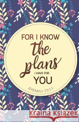 For I Know the Plans I Have for You Bible Quotes Inspirational Quotes Journal Notebook, Dot Grid Composition Book Diary (110 Pages, 5.5x8.5): Pocket B Inspiration Life Quotes 9781548761653