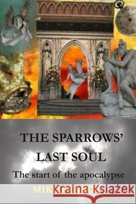 The Sparrows' Last Soul Dr Mike Pearce 9781548860486