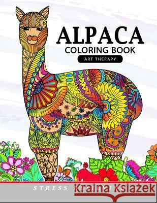 Alpaca Coloring Book: Animal Adults Coloring Book Coloring Pages for Adults                Adult Coloring Books                     Unicorn Coloring 9781548999469