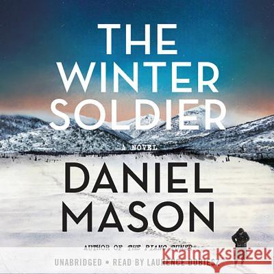 The Winter Soldier - audiobook Daniel Mason 9781549145896