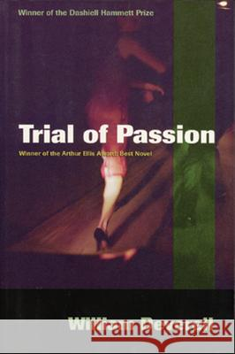 Trial of Passion William Deverell 9781550225426 ECW Press