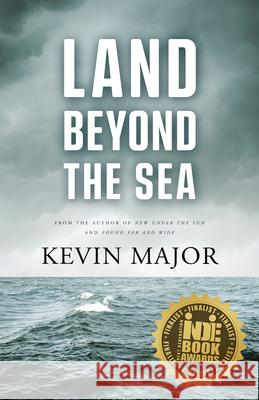 Land Beyond the Sea Kevin Major 9781550817522