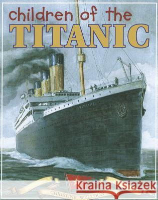 Children of the Titanic Christine Welldon 9781551098920