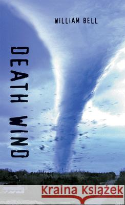 Death Wind William Bell 9781551432151
