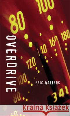 Overdrive Eric Walters 9781551433189