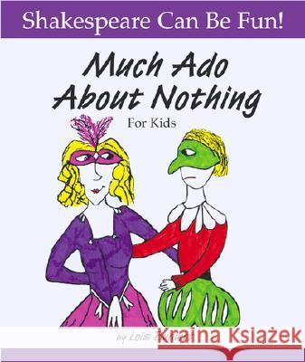 Much Ado about Nothing for Kids Lois Burdett Denzel Washington 9781552094136