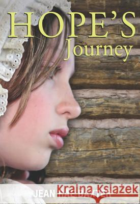 Hope's Journey Jean Rae Baxter 9781553804468