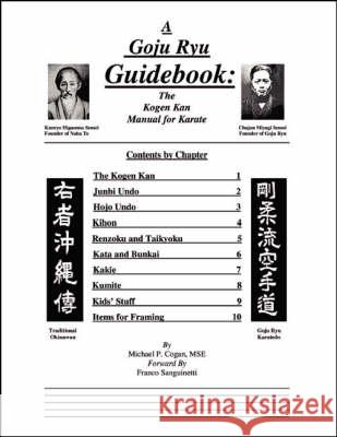 A Goyu Ryu Guidebook: the Kogen Kan Manual for Karate: The Kogen Kan Manual for Karate  9781553958468