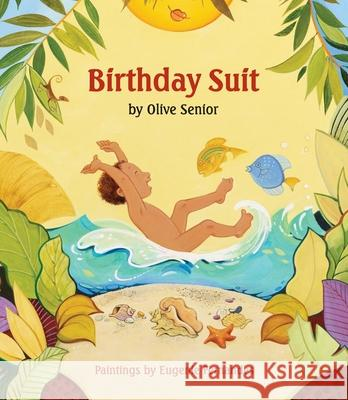 Birthday Suit Olive Senior Eugenie Fernandes 9781554513697