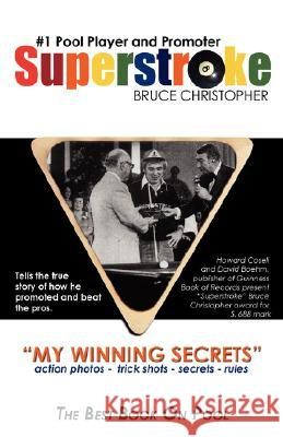 Superstroke Bruce Christopher: My Winning Secrets Bruce Christopher 9781554522699