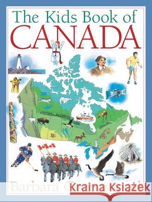 The Kids Book of Canada Barbara Greenwood Jock MacRae 9781554532261