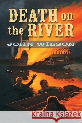 Death on the River John Wilson 9781554691111