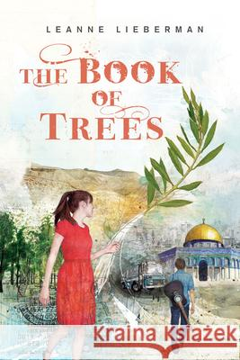 The Book of Trees Leanne Lieberman 9781554692651