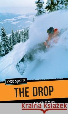 The Drop Jeff Ross 9781554693924