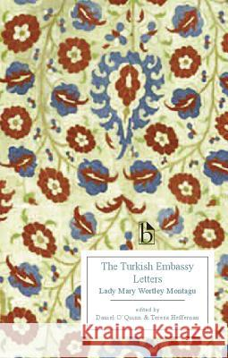 The Turkish Embassy Letters Lady Mary Wortley Montagu 9781554810420
