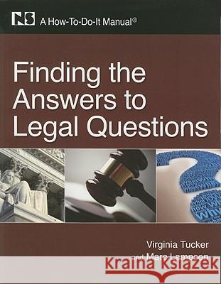 Finding the Answers to Legal Questions Virginia Tucker 9781555707187