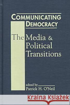 Force for Democracy? Media and Political Transitions  9781555876692