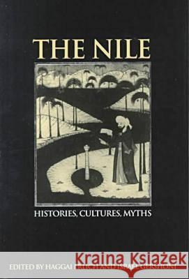Nile Histories, Conflicts, Myths Erlich, Haggai|||Gershoni, Israel 9781555876722
