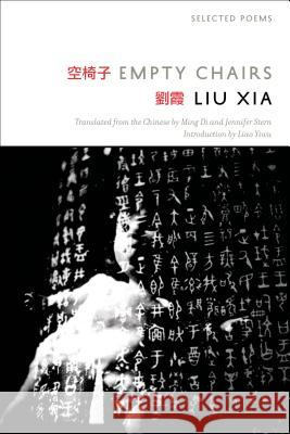 Empty Chairs: Selected Poems Xia Liu 9781555977252