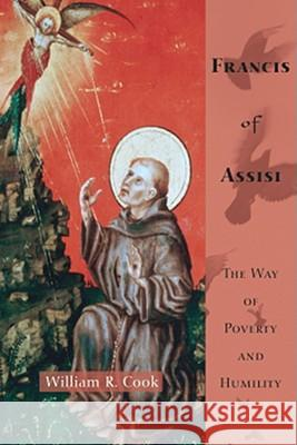 Francis of Assisi William R. Cook 9781556357305