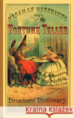 Fortune Teller and Dreamer's Dictionary Madame L 9781557093097