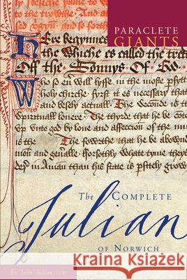 The Complete Julian of Norwich John Julian 9781557256393